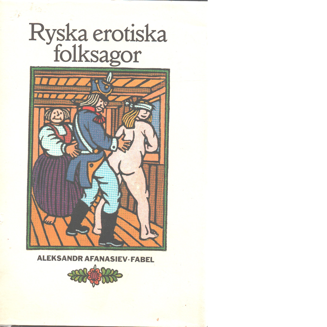 Ryska erotiska folksagor - Red.