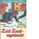 Zick-zackmysteriet : [tvillingdetektiverna] - Ahlrud, Sivar