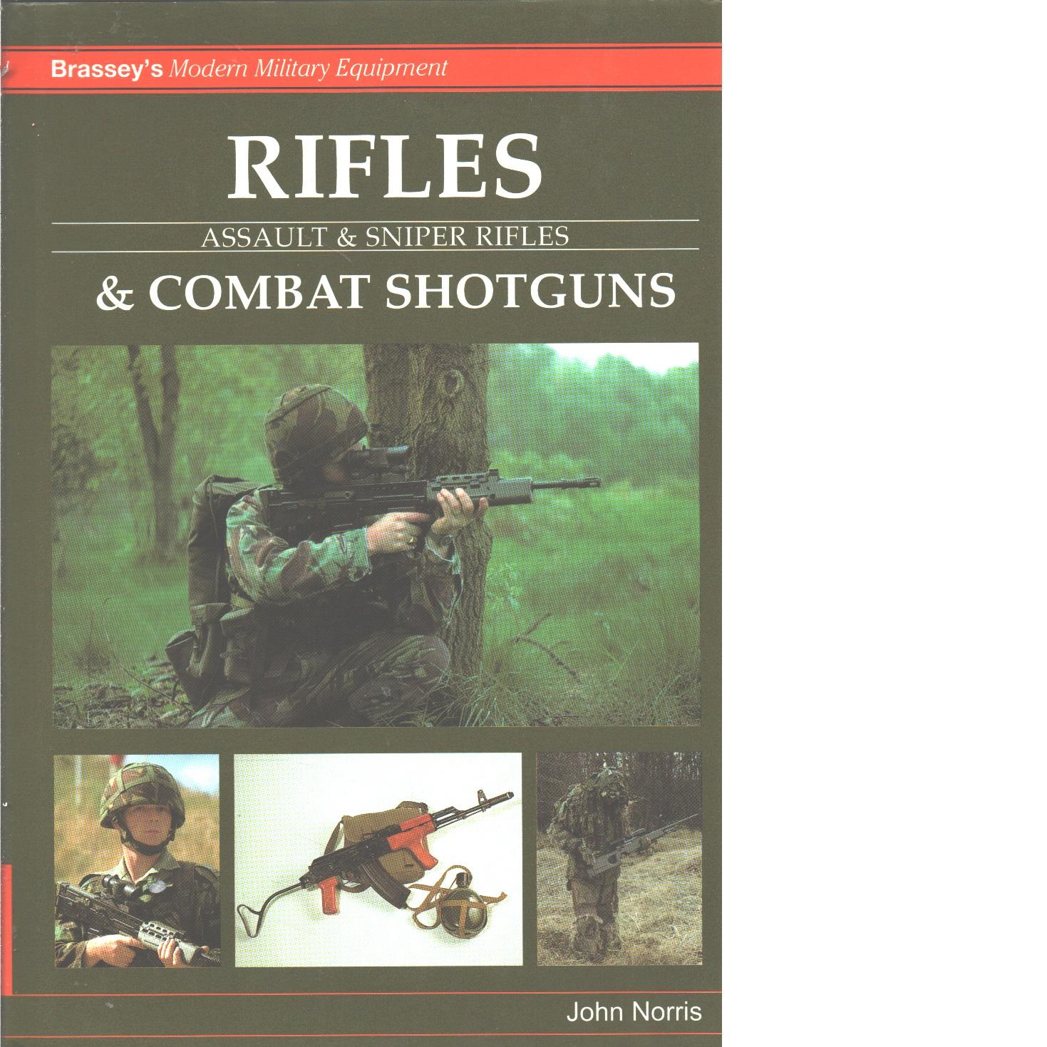 RIFLES AND COMBAT SHOTGUNS - Norris, J.
