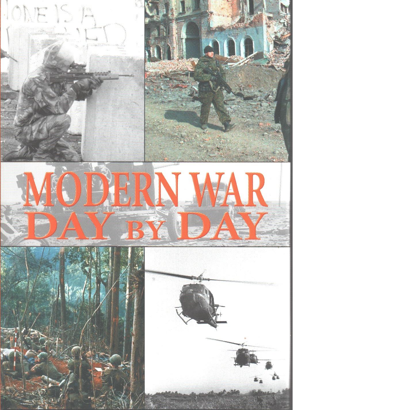 Modern War: Day by Day - Hook, Alex
