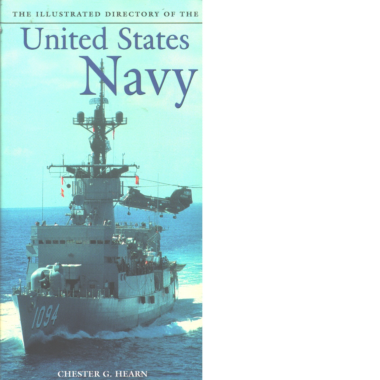Illustrated Directory of the Us Navy - Hearn,  Chester
