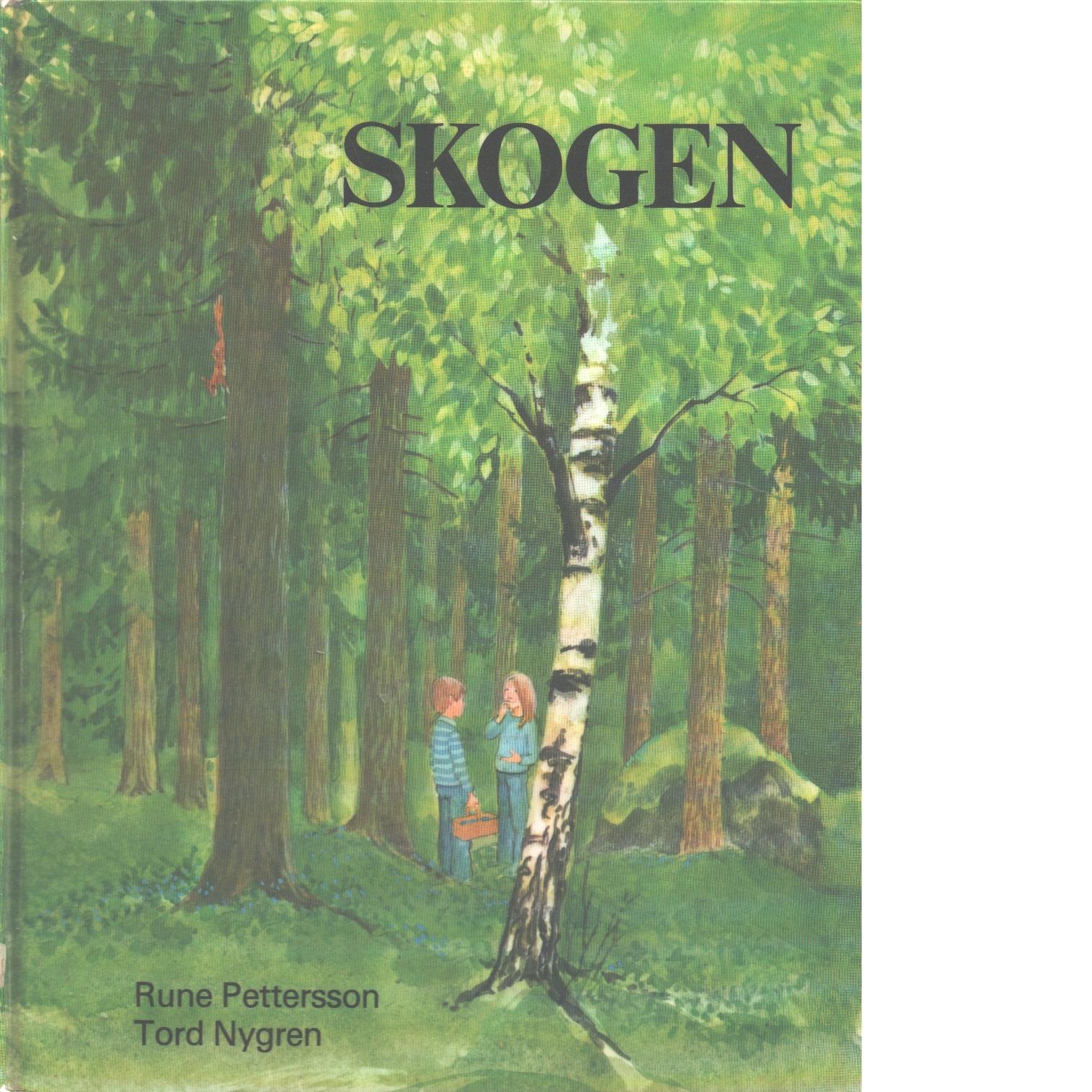 Skogen - Pettersson, Rune och Nygren, Tord