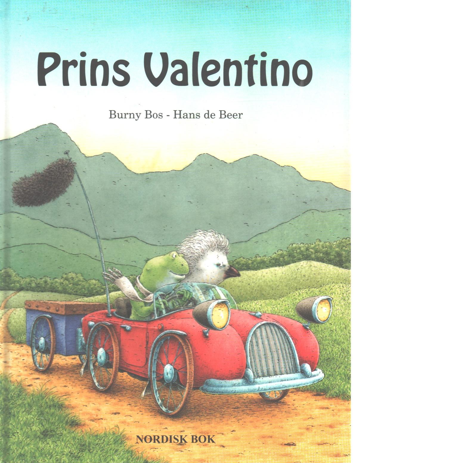 Prins Valentino - Bos, Burny