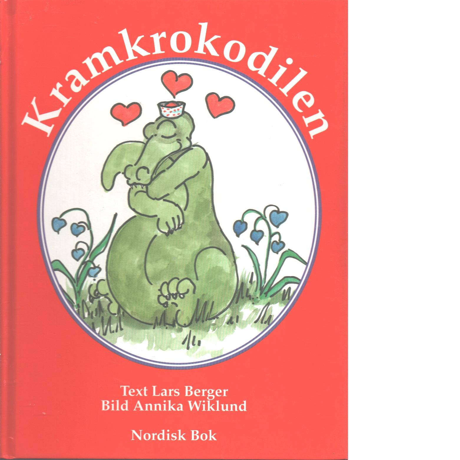 Kramkrokodilen - Berger, Lars