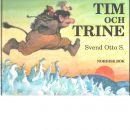Tim och Trine - Otto, Svend