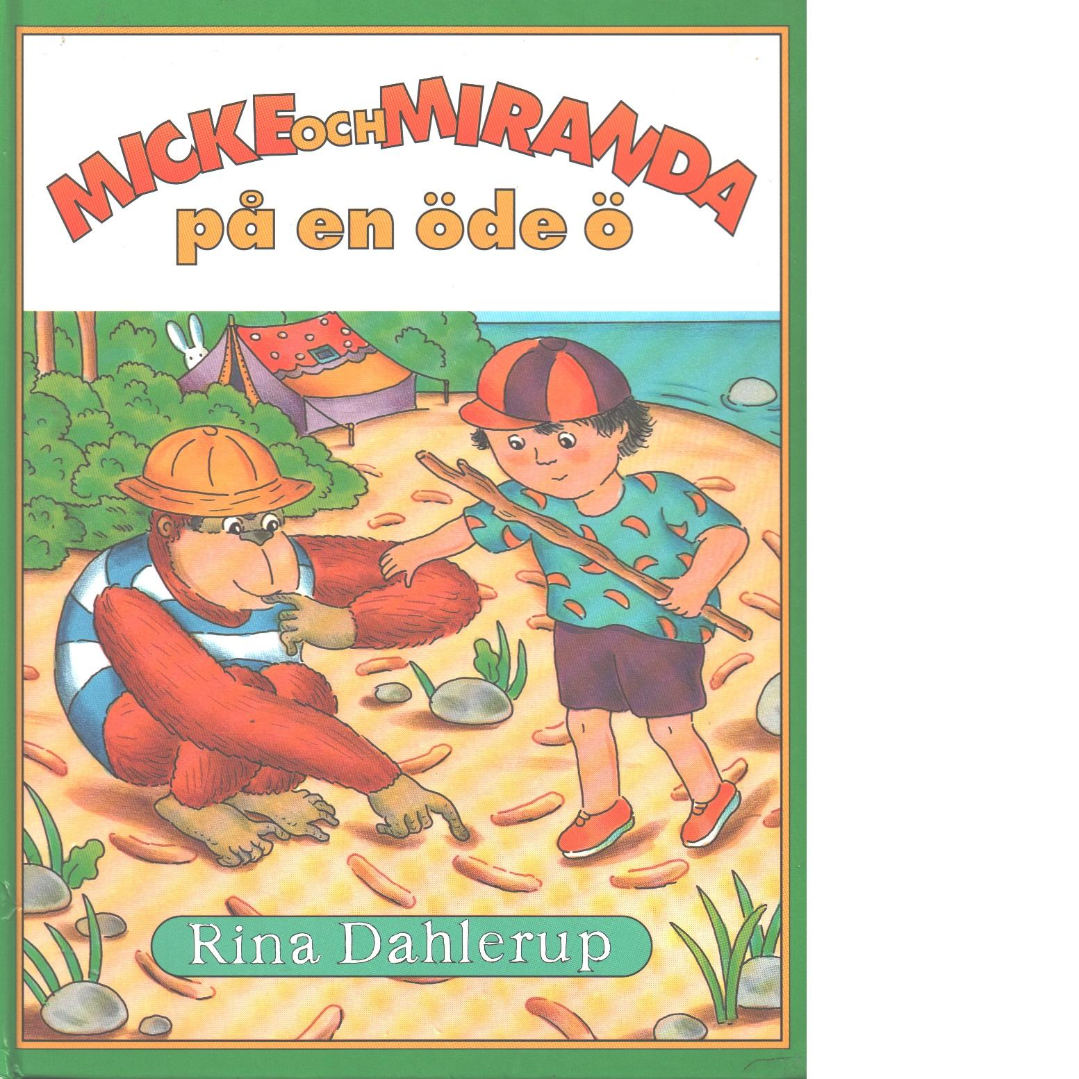 Micke och Miranda på en öde ö - Dahlerup, Rina