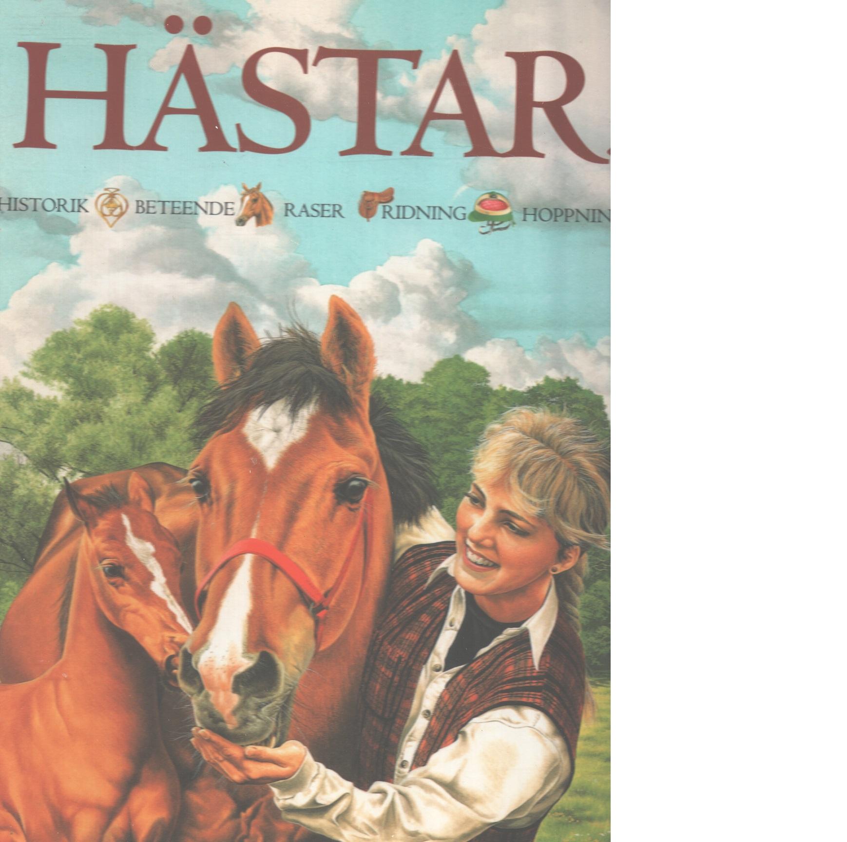 Hästar! : [historik, beteende, raser, ridning, hoppning - Budd, Jackie