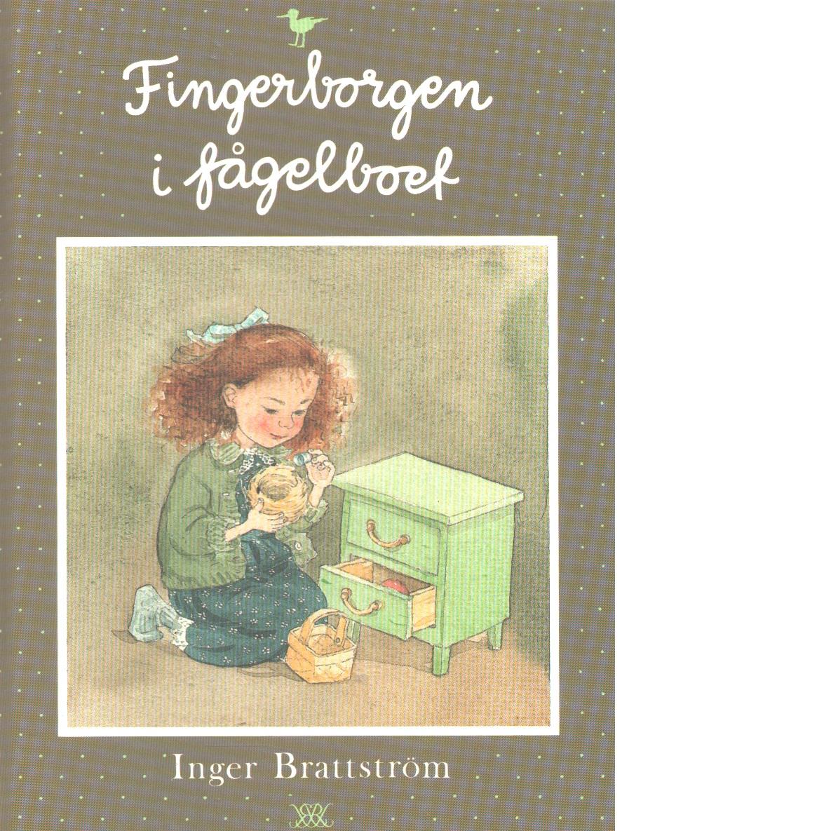 Fingerborgen i fågelboet - Brattström, Inger