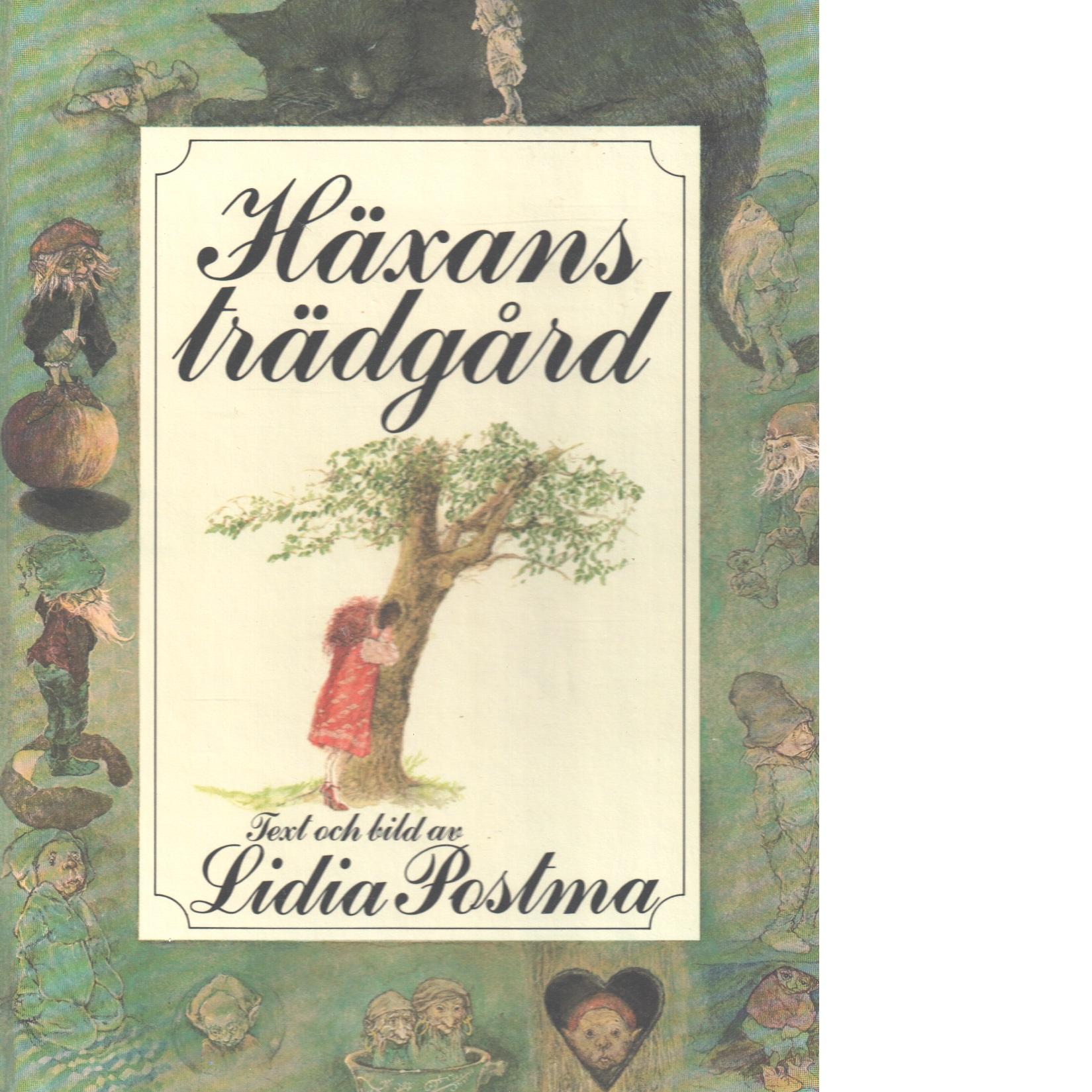 Häxans trädgård - Postma, Lidia