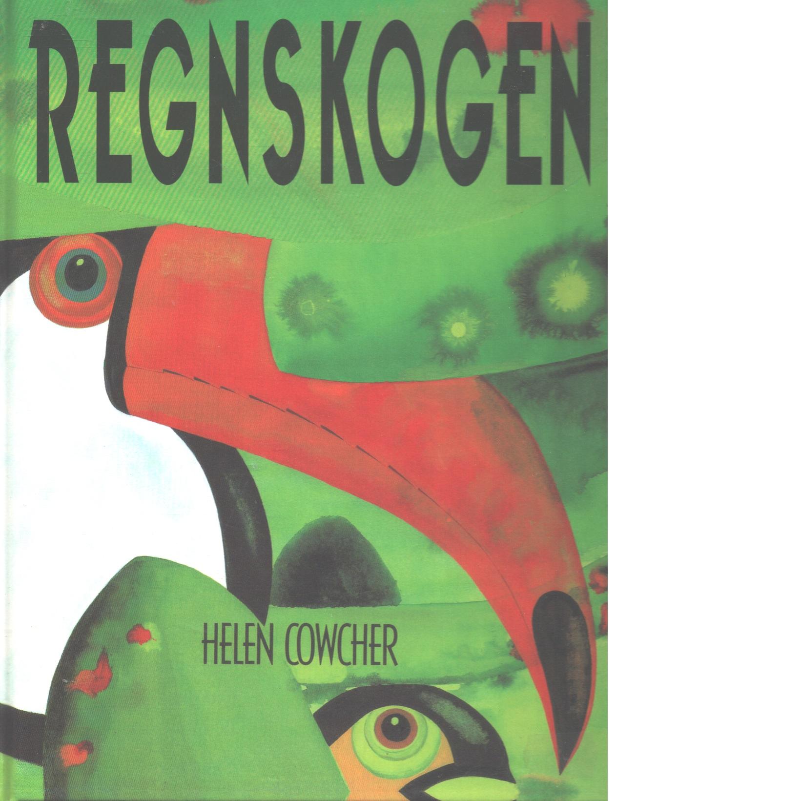 Regnskogen - Cowcher, Helen