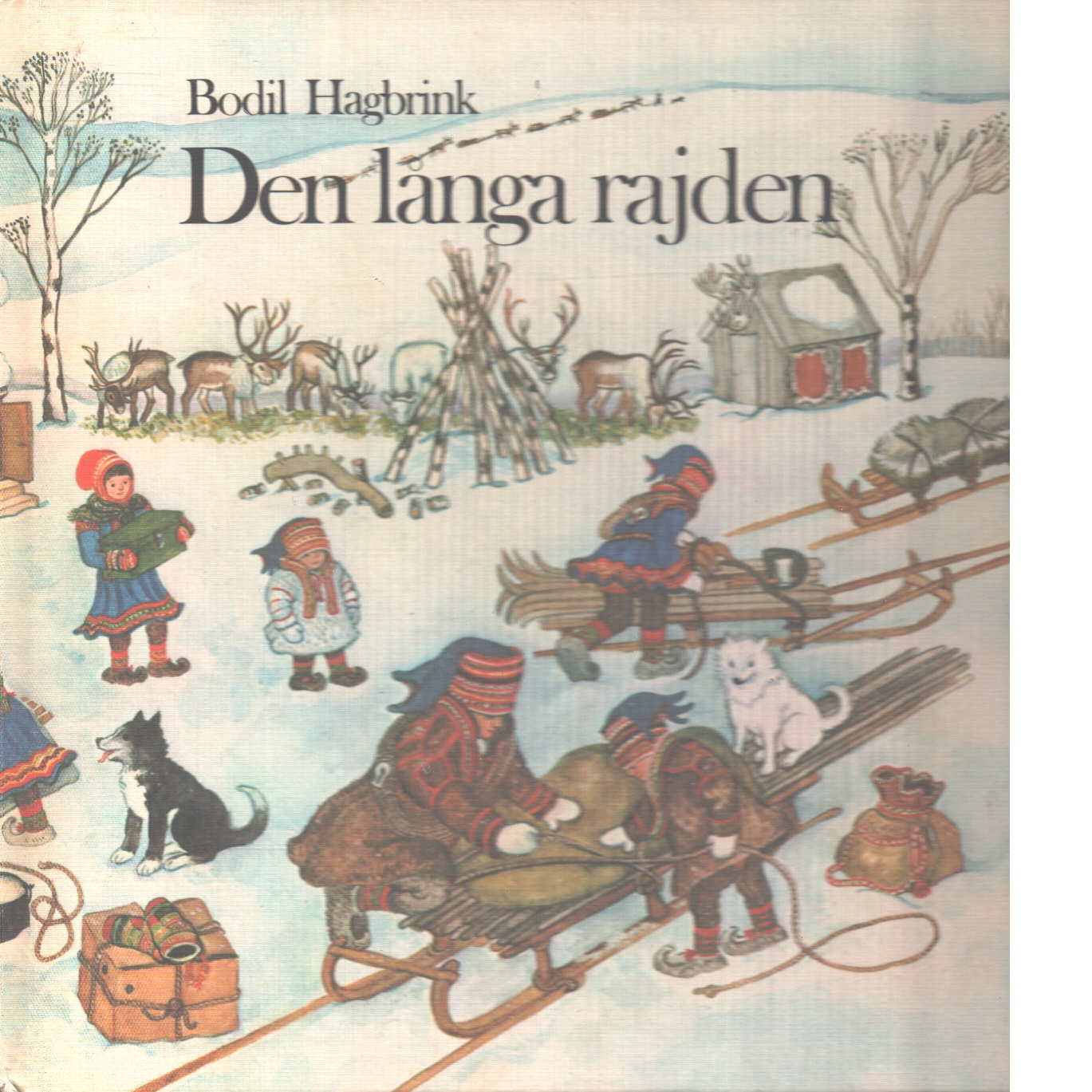 Den långa rajden - Hagbrink, Bodil