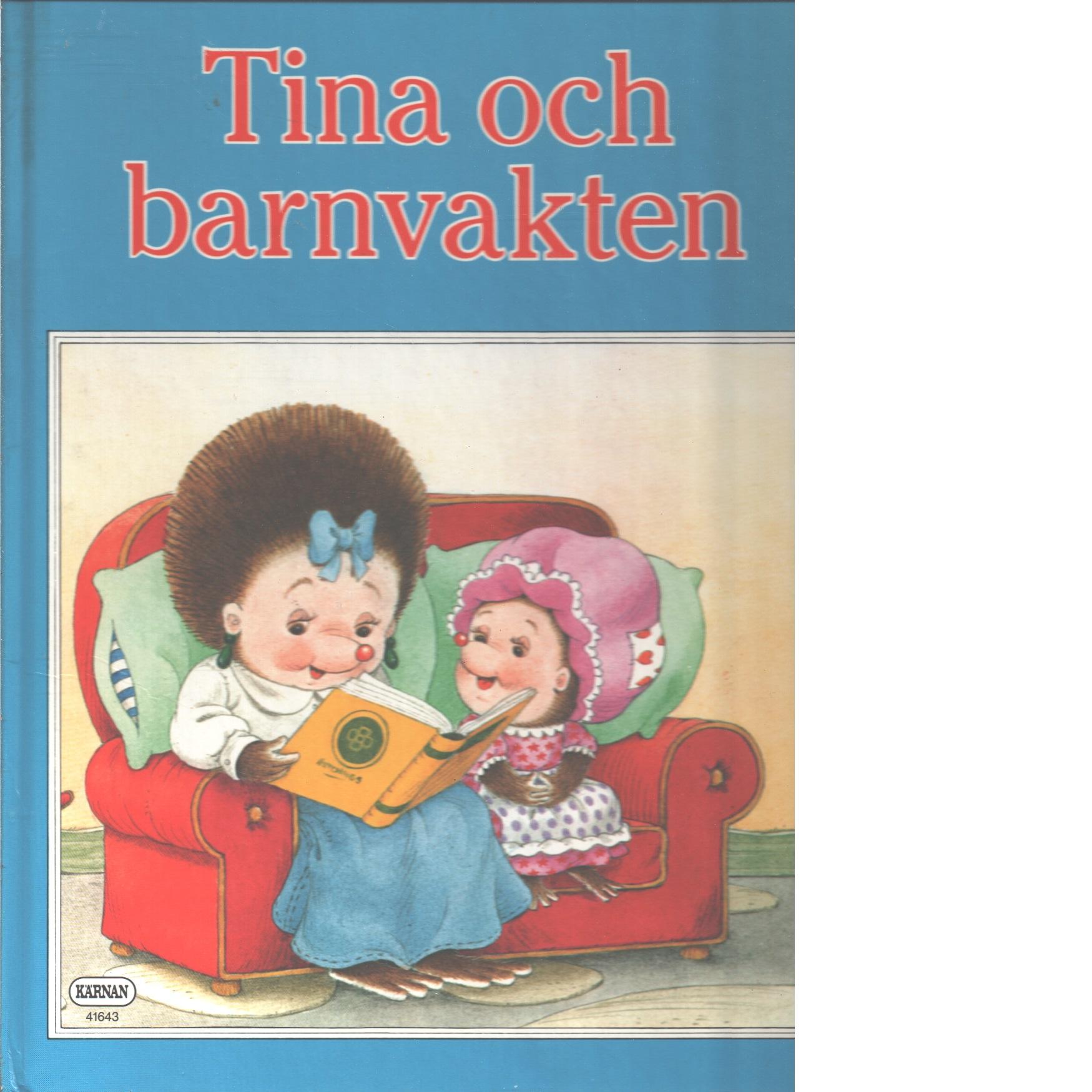 Tina och barnvakten - Carruth, Jane  och Hutchings, Tony