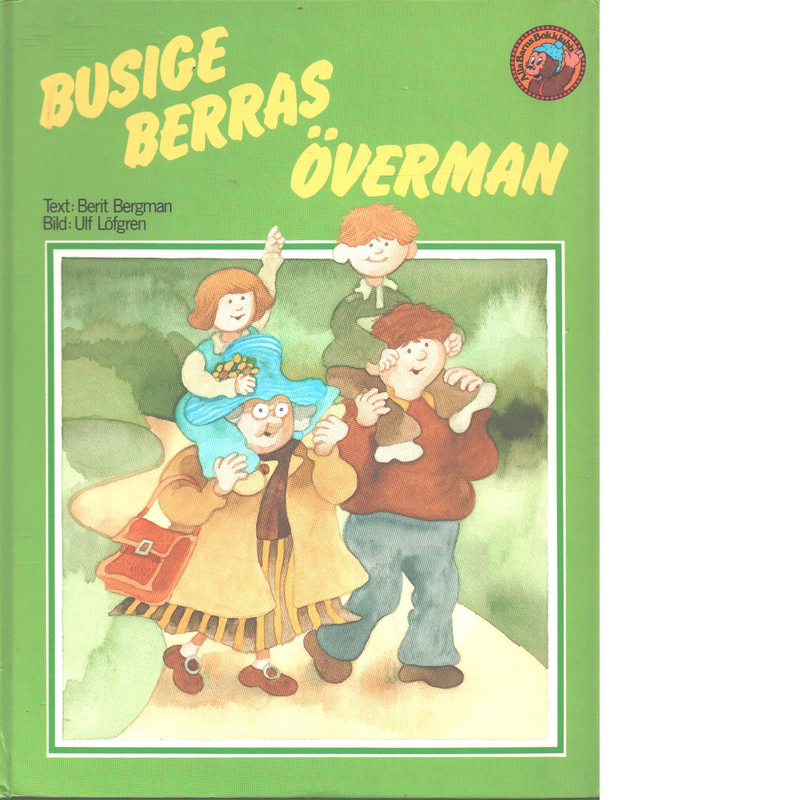 Busige Berras överman - Bergman, Berit och Löfgren, Ulf,