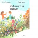I vår natur året runt - Pettersson, Rune, och Nygren, Tord