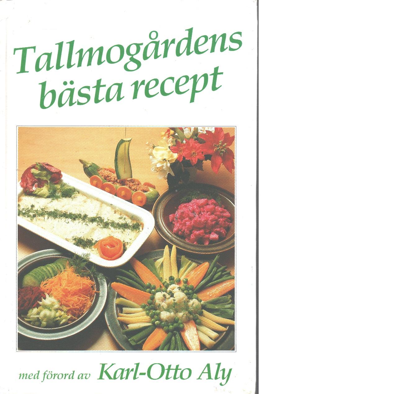 Tallmogårdens bästa recept - Red.