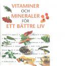 Vitaminer och mineraler för ett bättre liv : matrecept för mikroskål med ånginsats - Oberbeil, Klaus Och Treutwein, Norbert