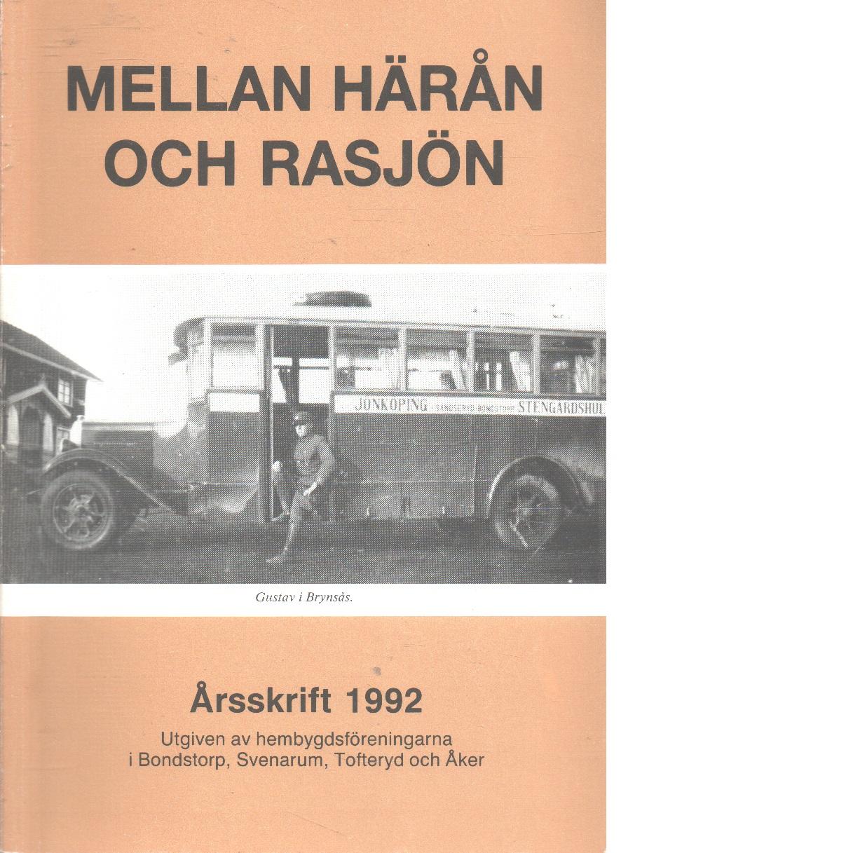 Mellan Härån och Rasjön  1992 - Red.