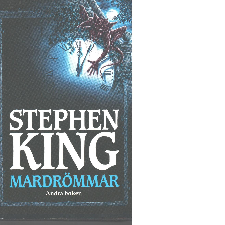 Mardrömmar. Bok 2 - King, Stephen