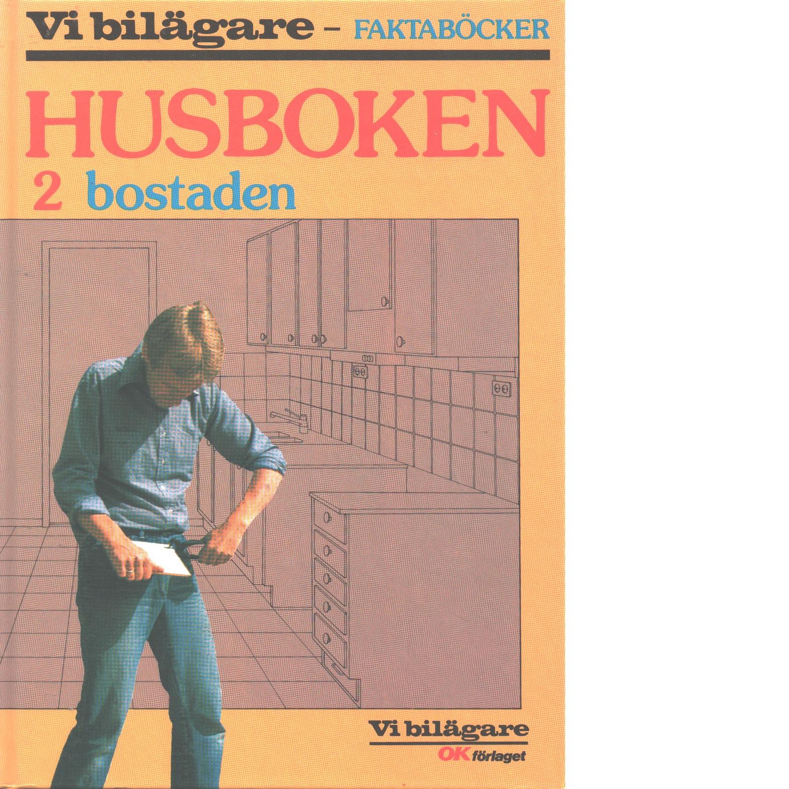 Husboken. 2, Bostaden - Hermansson, Nils