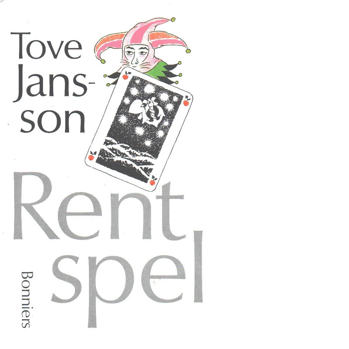 Rent spel - Jansson, Tove