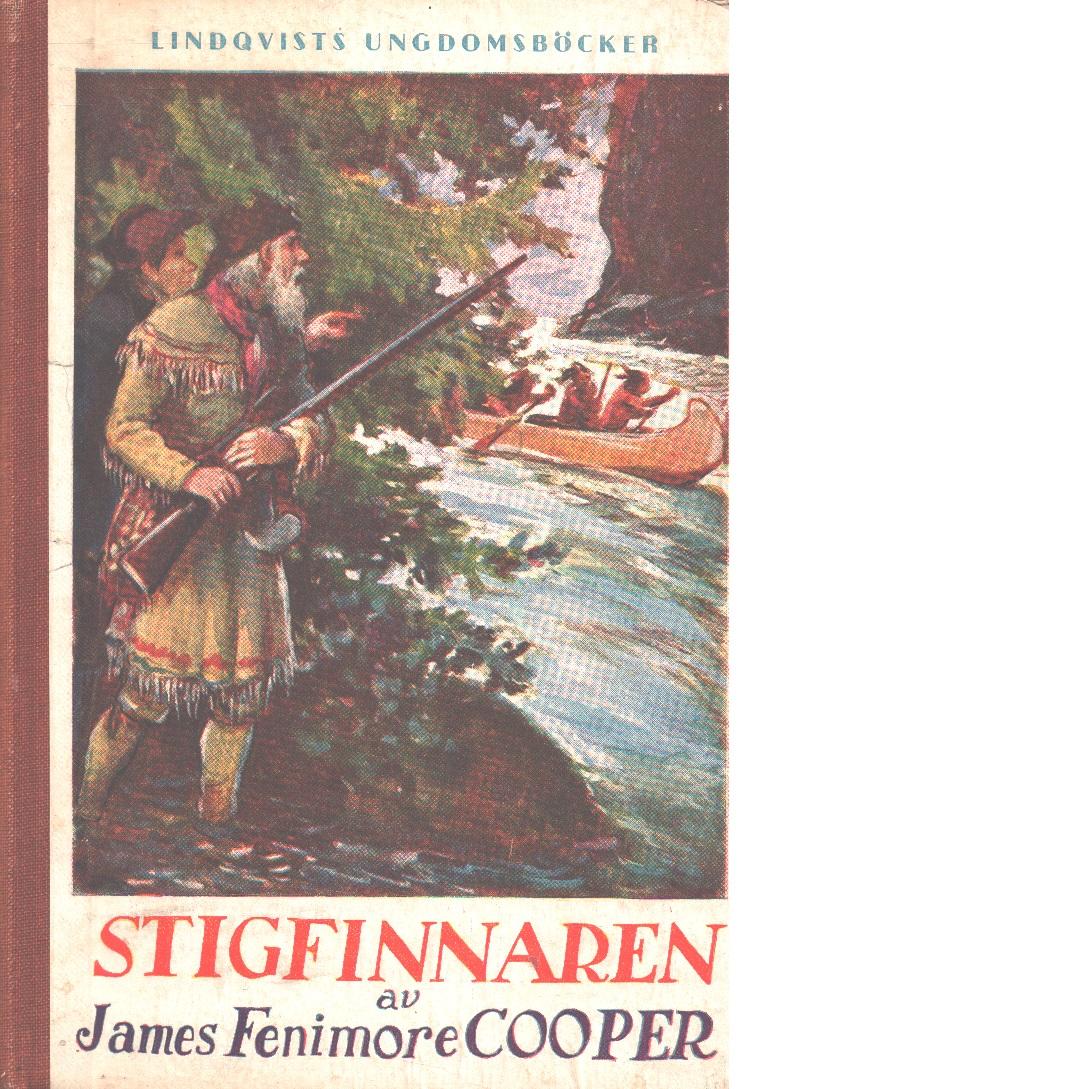 Stigfinnaren - Cooper, James Fenimore