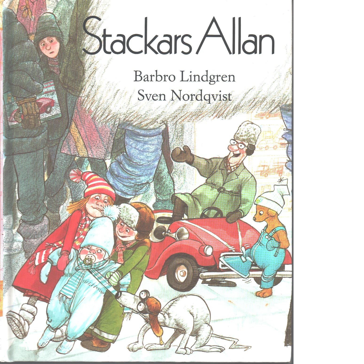 Stackars Allan - Lindgren, Barbro, och Nordqvist, Sven