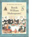 Besök William Shakespeare! - Jonsson, Marita och Nore, Nanna