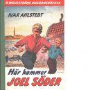 Här kommer Joel Söder - Ahlrud, Sivar