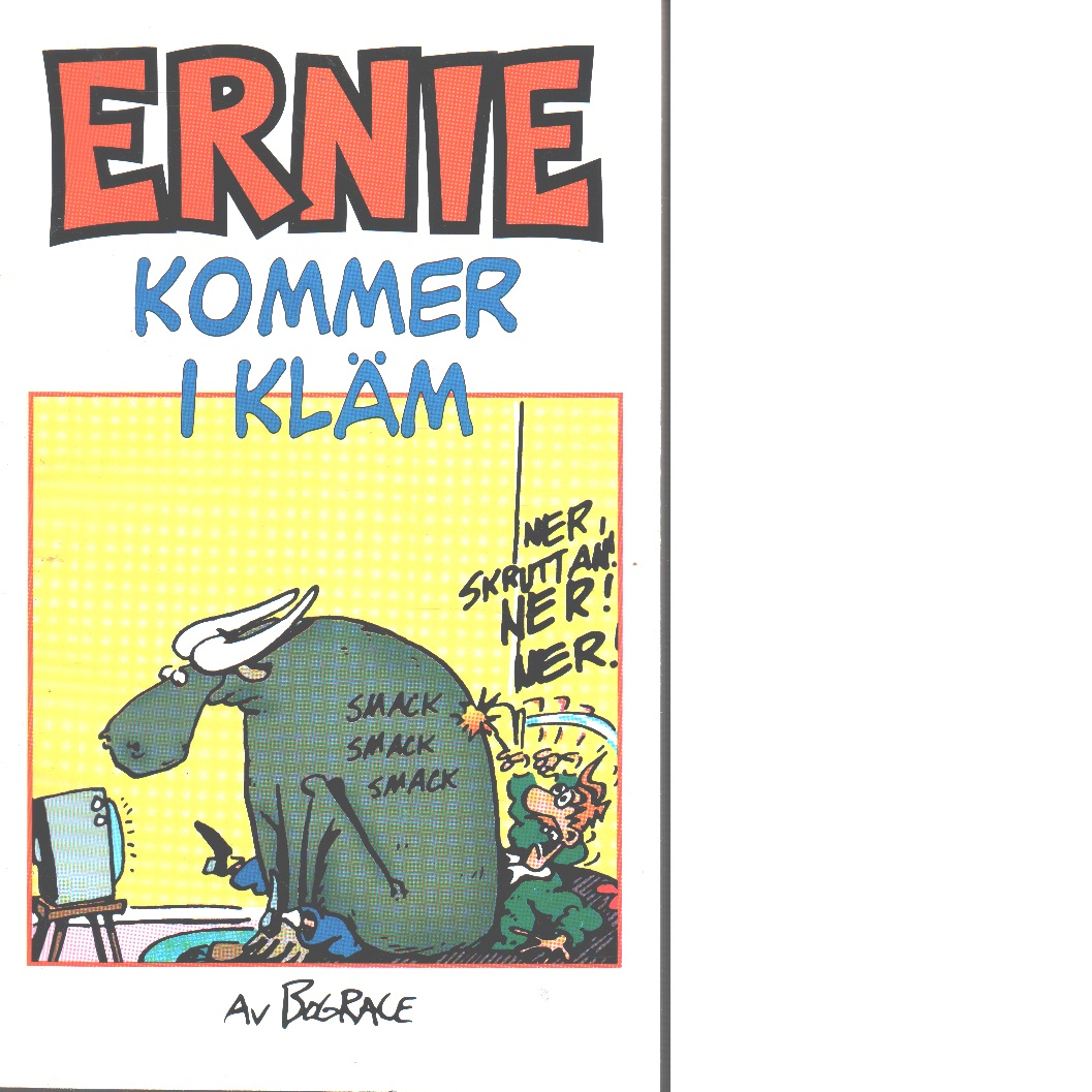 Ernie kommer i kläm - Grace, Bud