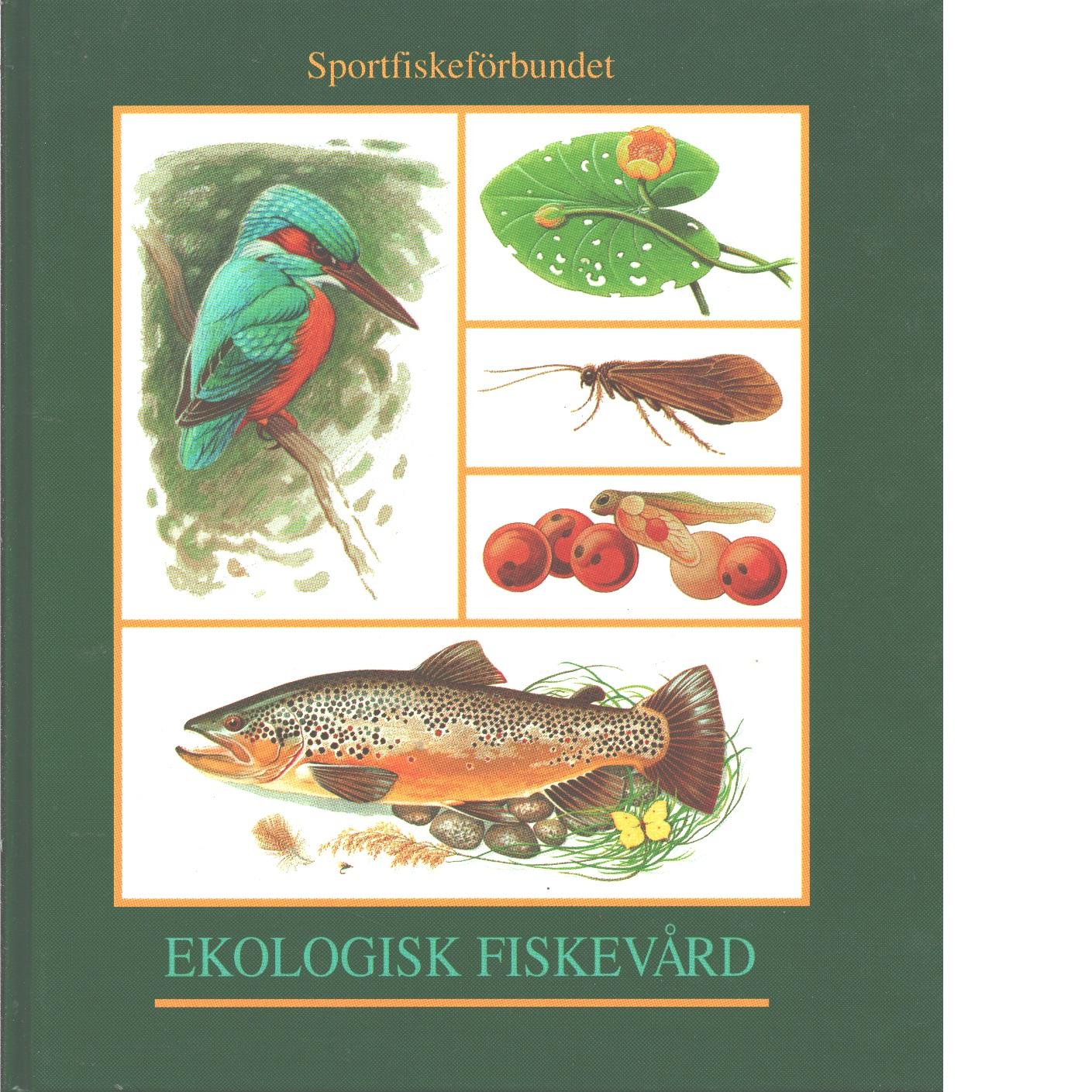 Ekologisk fiskevård - Degerman, Erik