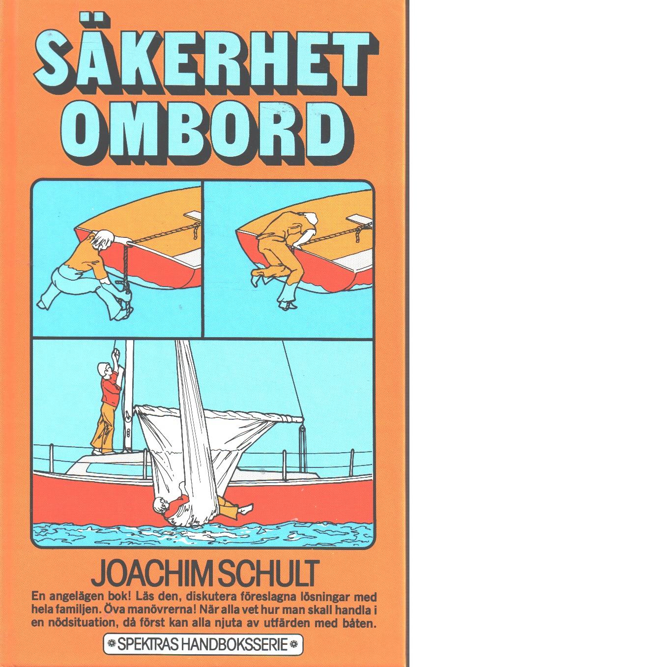 Säkerhet ombord - Schult, Joachim