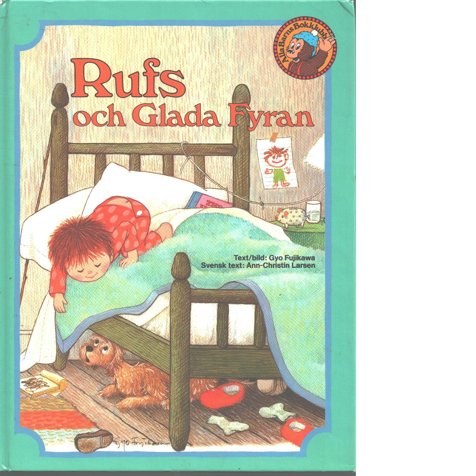 Rufs och Glada Fyran - Fujikawa, Gyo