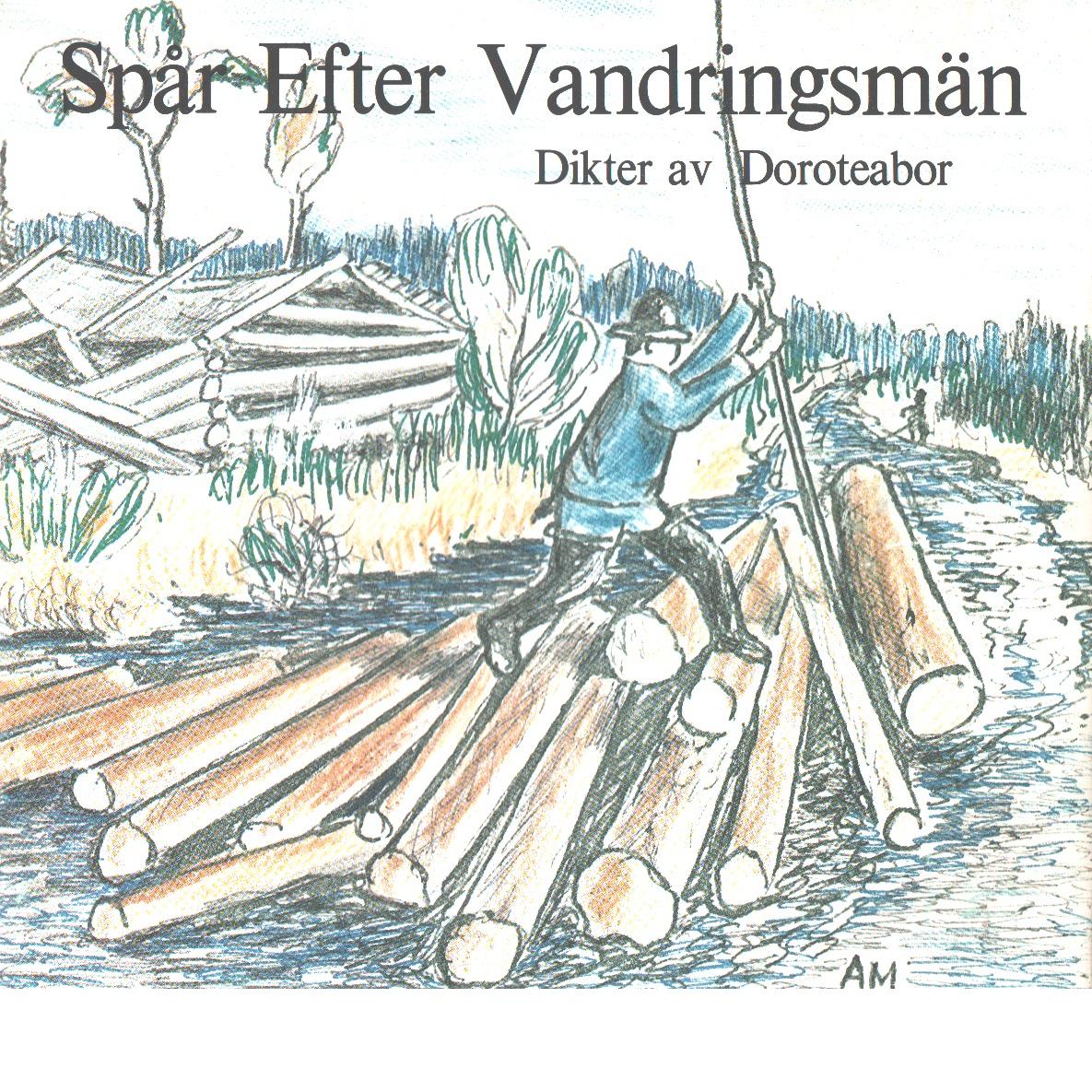 Spår efter vandringsmän : dikter / av Doroteabor - Red.
