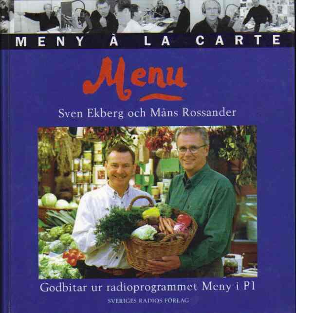 Menu : Godbitar ur radioprogrammet Meny i P1 - Ekberg, Sven och Rossander, Måns