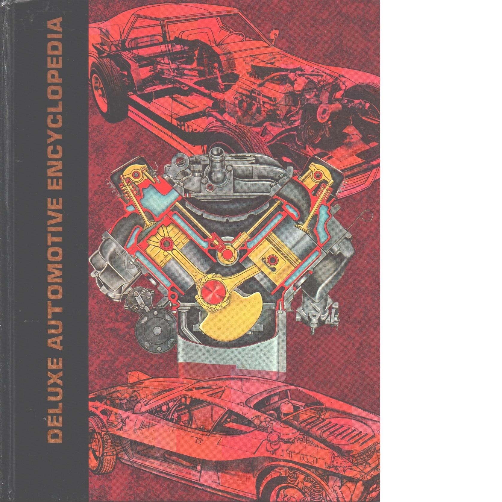 Deluxe automotive encyclopedia - Toboldt, William K and  Johnson, Larry