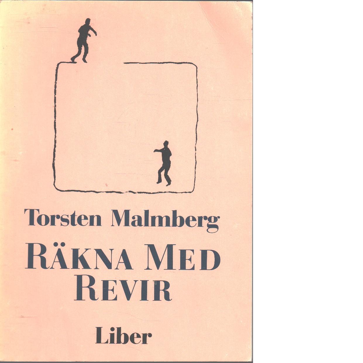 Räkna med revir - Malmberg, Torsten