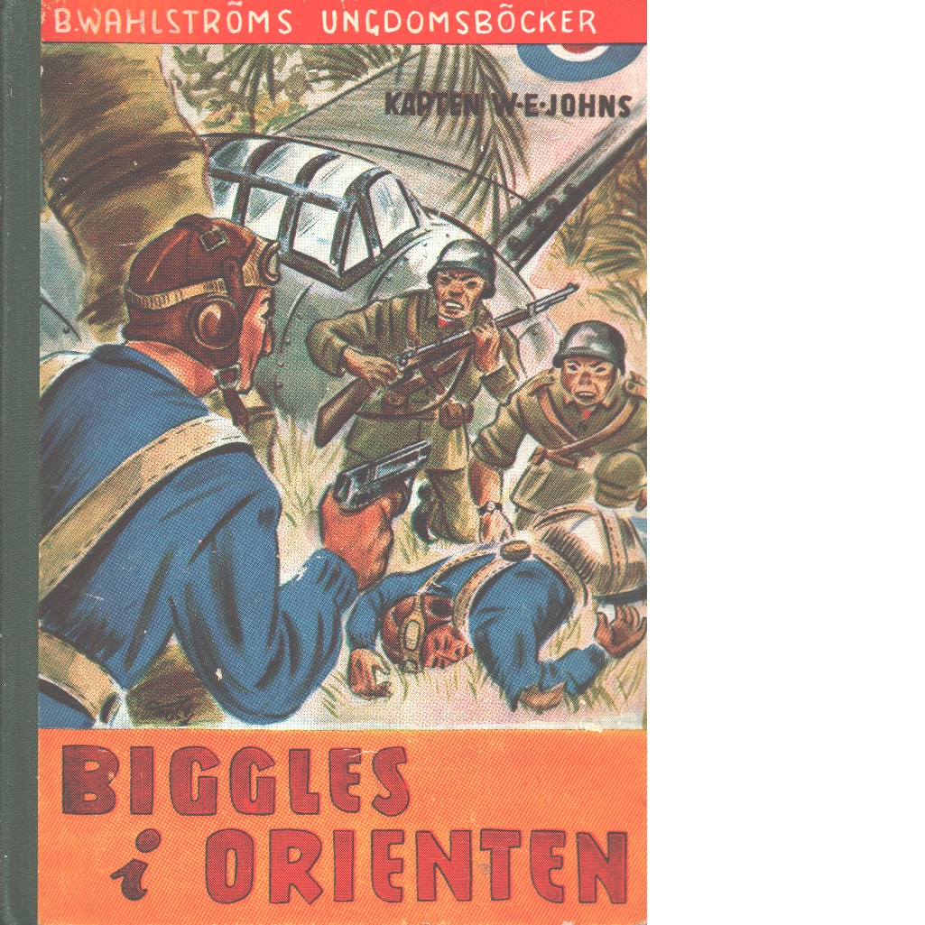 Biggles i Orienten - Johns, William Earl