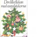 Den lilla flickan med svavelstickorna - Andersen, H. C.
