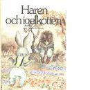 Haren och igelkotten - Grimm, Jacob och Grimm, Wilhelm,