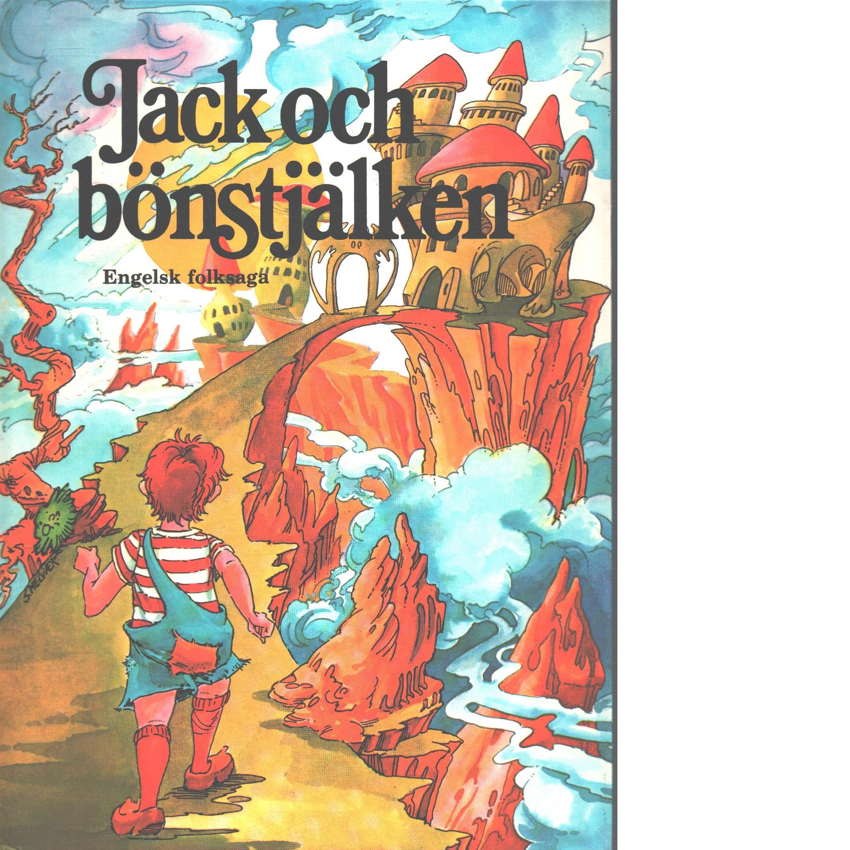Jack och bönstjälken : engelsk folksaga - Red.