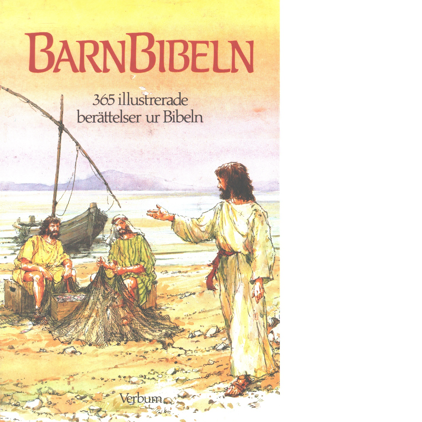 Barnbibeln : 365 illustrerade berättelser ur Bibeln - Batchelor, Mary