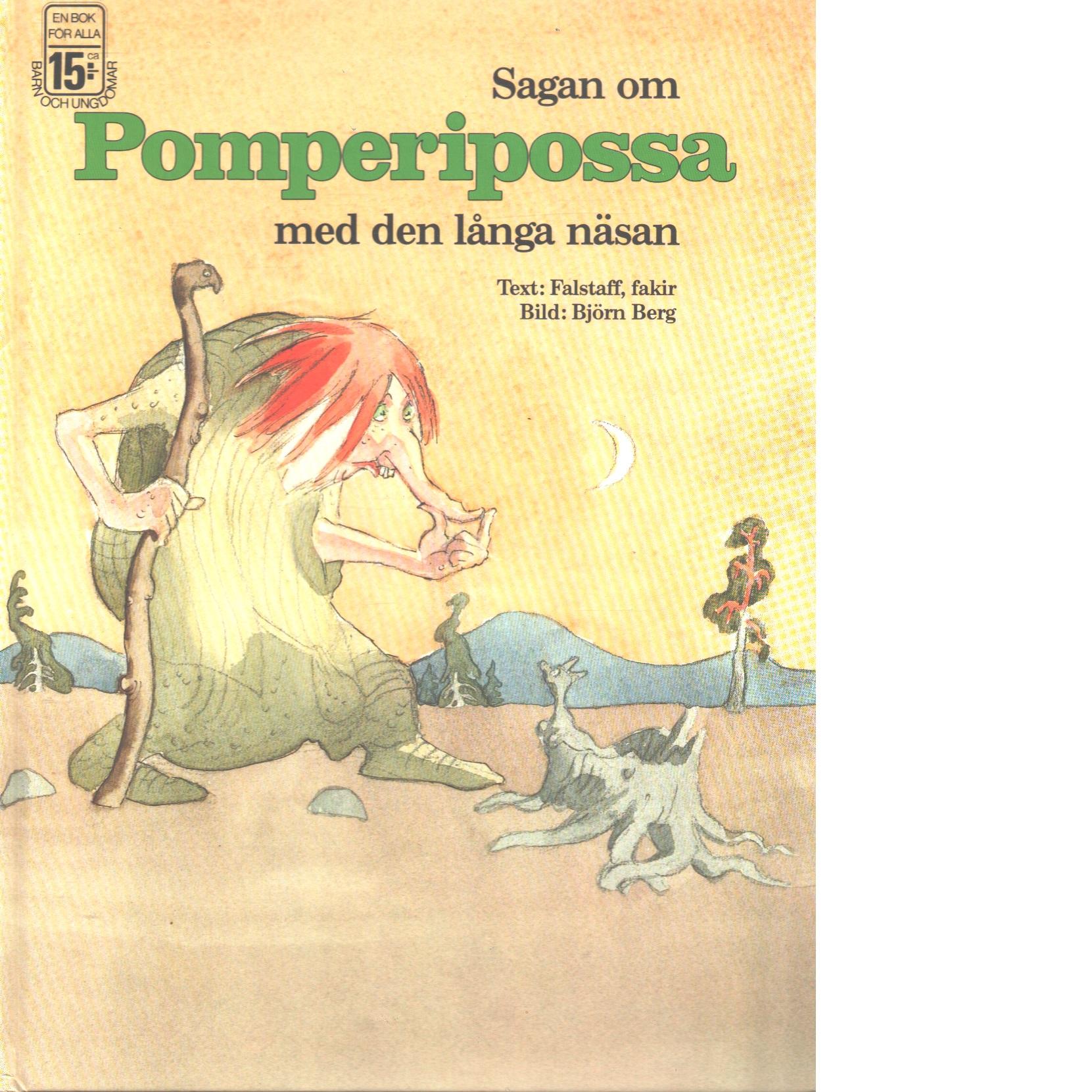 Sagan om Pomperipossa med den långa näsan - Falstaff, fakir och Berg, Björn