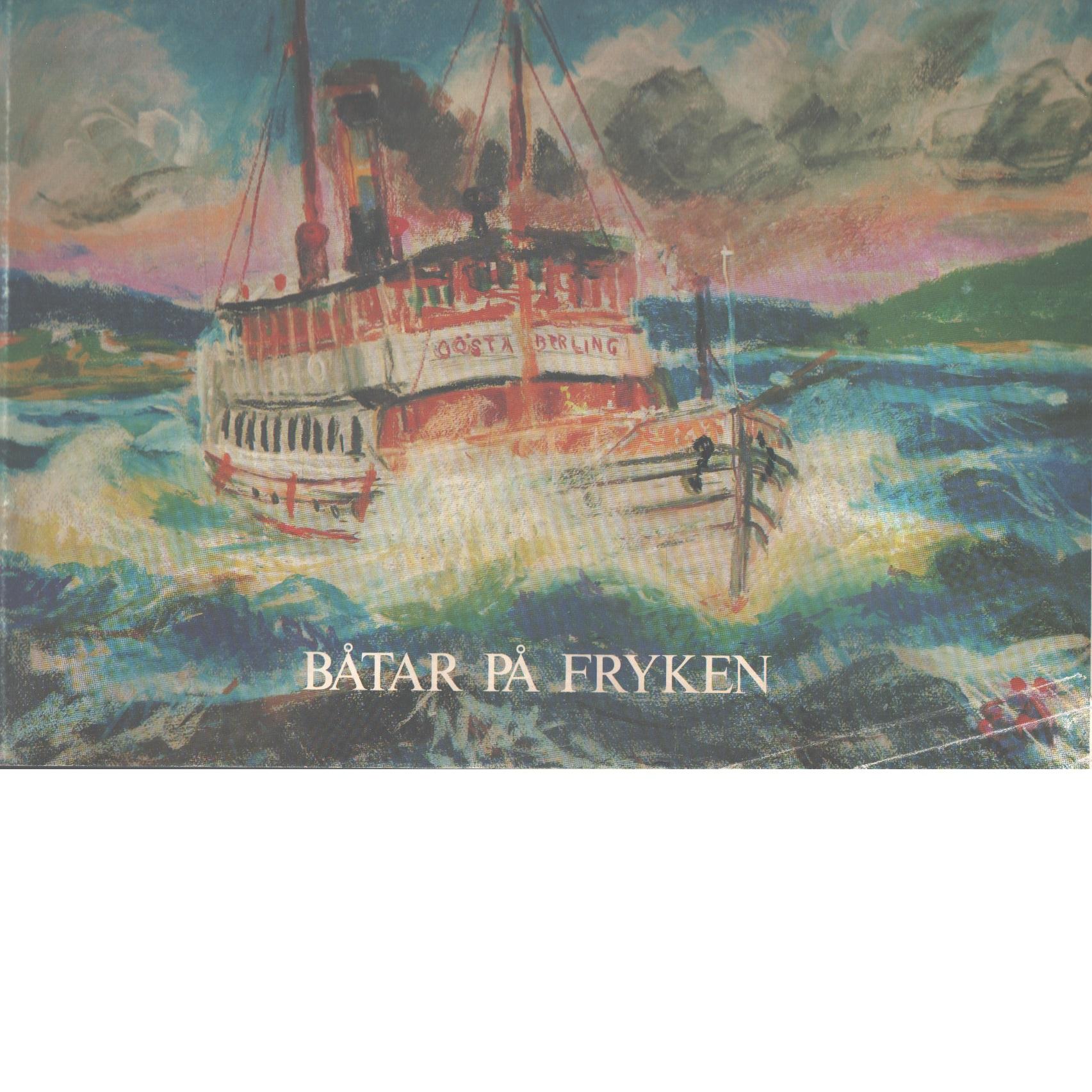 Båtar på Fryken - Ärlingsson, Erling, Och Svensson, Ingvar