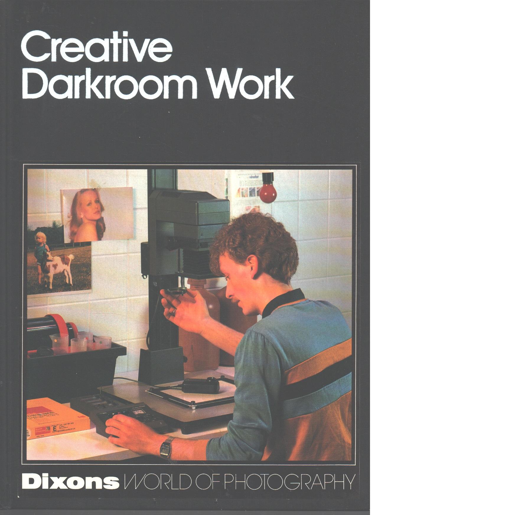Dixons world of photography : Creative Darkroom Work - Red.