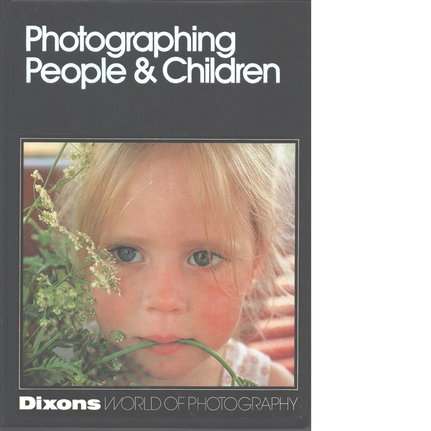 Dixons world of photography : Photographing People and Children - Red.