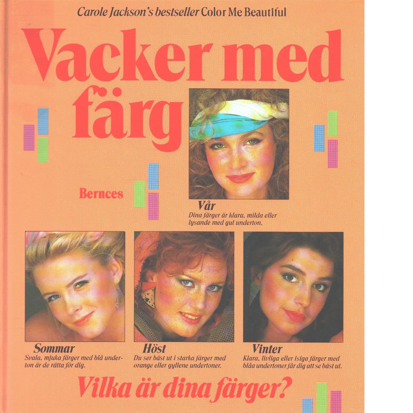 Vacker med färg - Jackson, Carole