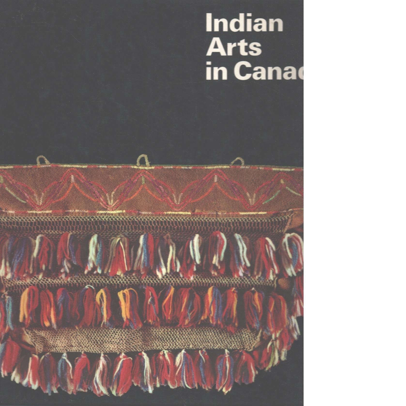 Indian arts in Canada - Gottschalk,  Fritz  And   Stutz, Magrit