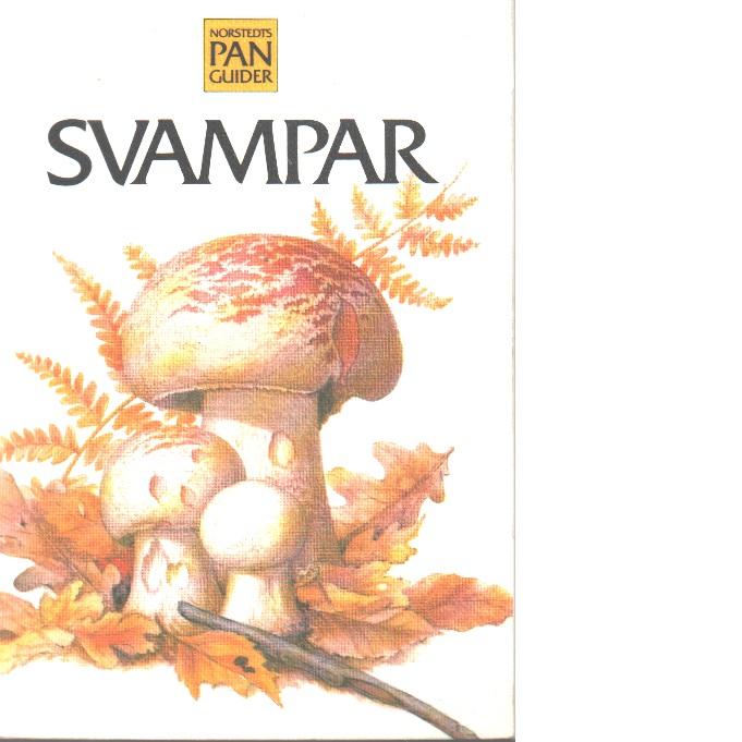 Svampar - Wilkinson, John och Buczacki, Stefan