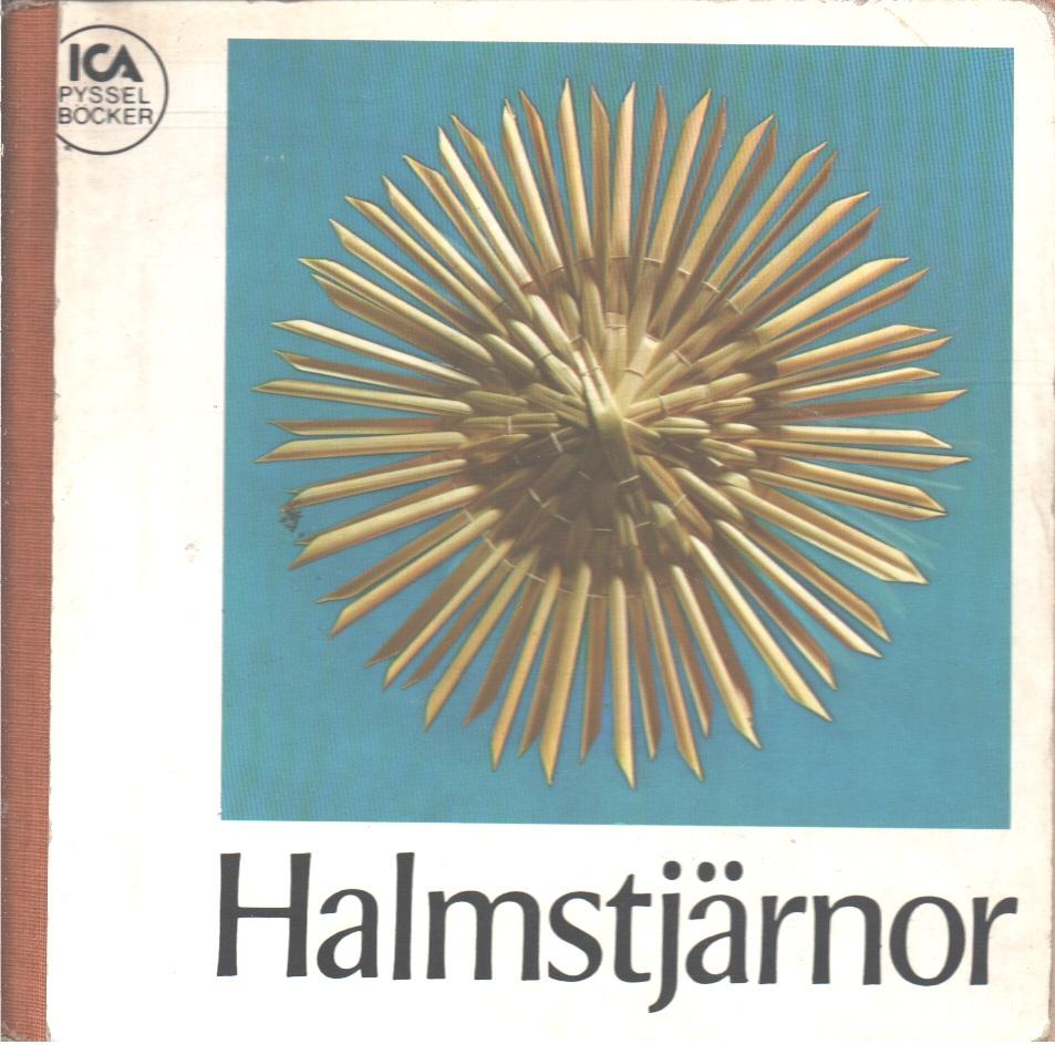 Halmstjärnor - Högemann, Marta Och Priester, Erich