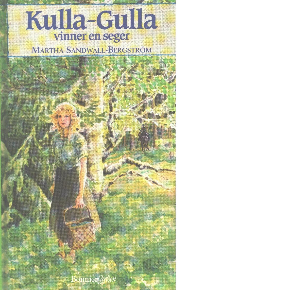 Kulla-Gulla vinner en seger - Sandwall-Bergström, Martha